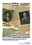 Literatur der Frühen Neuzeit und ihre kulturellen Kontexte: Bochumer Ringvorlesung im Sommersemester 2011