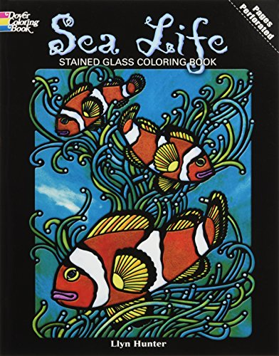 Sea Life Stained Glass Coloring Book (Dover Nature Stained Glass Coloring Book) -