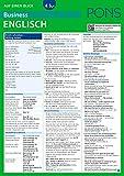 PONS Business English auf einen Blick: Die kompakte Übersicht für den Büroalltag (PONS Auf einen Blick, Band 49)
