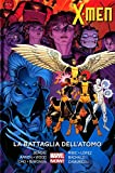 X-MEN LA BATTAGLIA DELL'ATOMO - MARVEL NOW COLLECTION - LA BATTAGLIA DELL'ATOMO