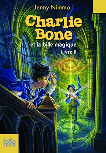 Charlie Bone, II:Charlie Bone et la bille magique par Jenny Nimmo