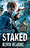 Staked (Iron Druid Chronicles Book 8)