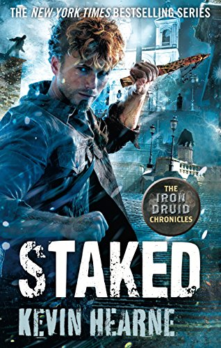 Staked: The Iron Druid Chronicles (English Edition) -