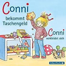 Conni bekommt Taschengeld / Conni verkleidet sich: 1 CD (Meine Freundin Conni - ab 3)
