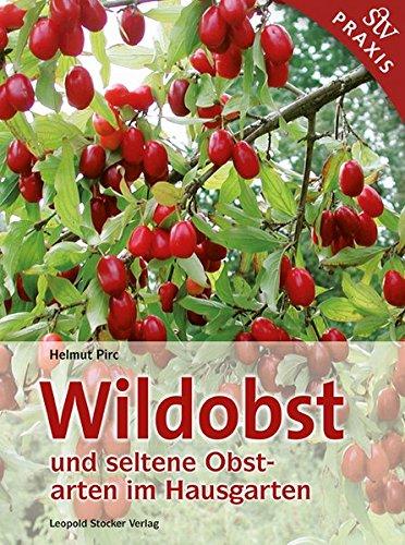 Image of Wildobst und seltene Obstarten im Hausgarten