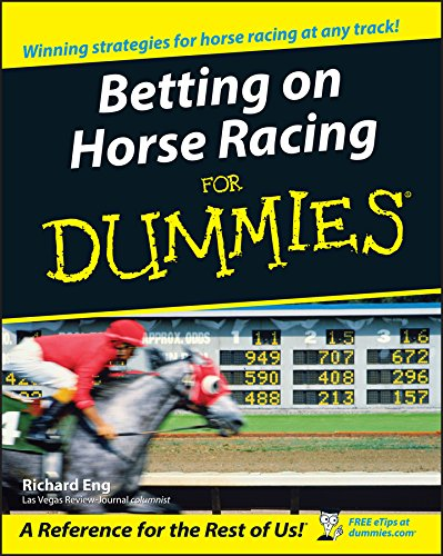 Betting on Horse Racing For Dummies por Richard Eng
