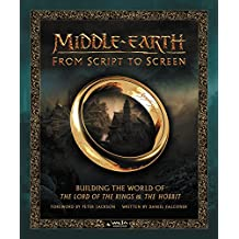 Middle-earth from Script to Screen: Building the World of The Lord of the Rings and The Hobbit