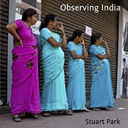 Observing India by [Park, Stuart]