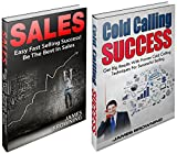 Sales Success: BOX SET (Sales, Cold Calling, Marketing & Sales, Selling Techniques) (English Edition)