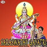 Saraswathy Gayatri - Single