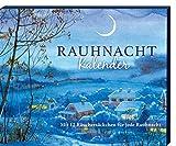 Rauhnacht Kalender: Mit 12 Räuchersäckchen für jede Rauhnacht - Annemarie Herzog