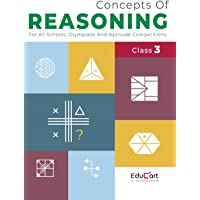 Concepts Of Reasoning Book Class 3 For Logical Thinking 2020 (All Olympiads and School Competitions) (Classic Series)