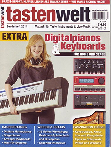 tastenwelt EXTRA: Digitalpianos & Keyboards - Wissen & Praxis, Kaufberatung, Faszination Flügel