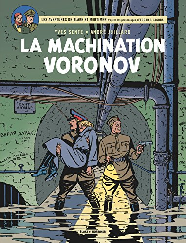 Blake & Mortimer - tome 14 - Machination Voronov (La)