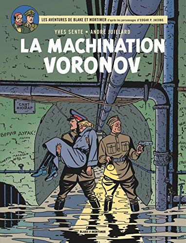 Blake & Mortimer - tome 14 - Machination Voronov (La) par Sente Yves