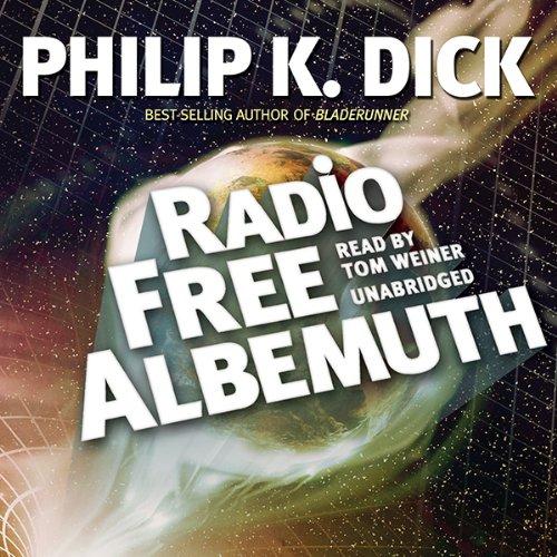 Radio Free Albemuth  Audiolibri