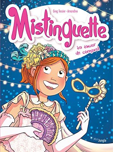 Mistinguette (Tome 9) : Un Amour de carnaval