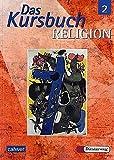 Das Kursbuch Religion 2 (7/8): Schülerbuch. Ein Arbeitsbuch für den Religionsunterricht -