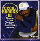 Songtexte von Cecil Brooks III - For Those Who Love to Groove