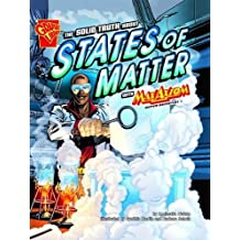 The Solid Truth About States of Matter (Graphic Science) by Agnieszka Biskup (2010-01-15)