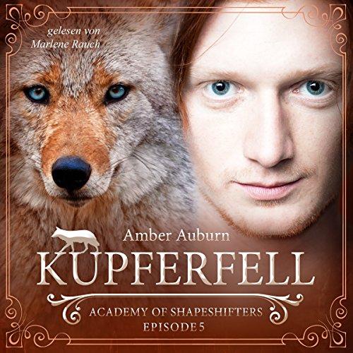 Buchseite und Rezensionen zu 'Kupferfell: Academy of Shapeshifters 5' von Amber Auburn