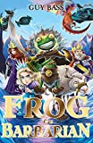 Frog the Barbarian (The Legend of Frog)
