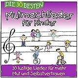 Die 30 besten Mutmachlieder für Kinder