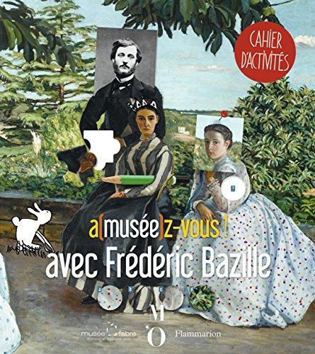 A(musee) z-vous avec Frédéric Bazille par Frédéric Bazille
