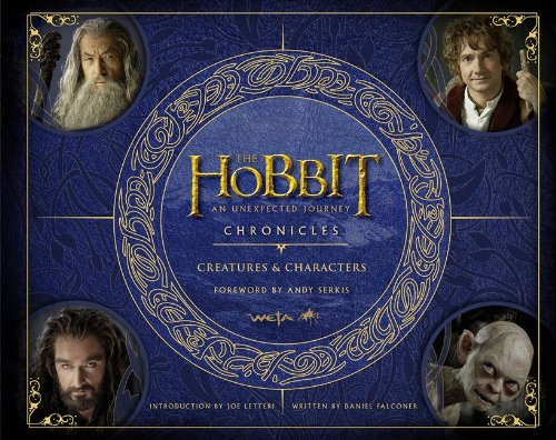 Chronicles: Creatures & Characters (The Hobbit: An Unexpected Journey)