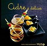 Cidre & délices - Nouvelles variations gourmandes