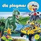 Die Playmos - Folge 17: Rettet den Dinopark. Hörspiel.