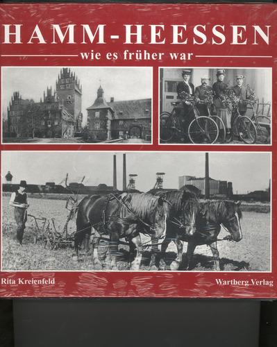 Hamm-Heessen - wie es früher war: Historische Fotografien
