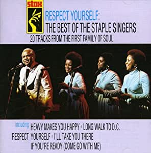 Respect Yourself: The Best of the Staple Singers