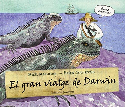 El gran viatge de Darwin (ALBUMES ILUSTRADOS)
