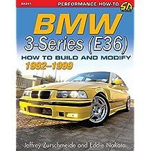 BMW 3-Series (E36) 1992-1999: How to Build and Modify