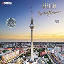 Berlin Twilight Zone 2018: Kalender 2018 (Cities)