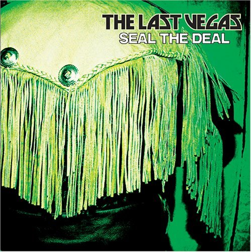 Seal the Deal by Last Vegas