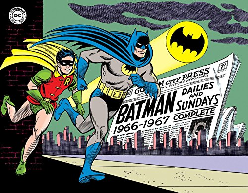 Batman: The Silver Age Newspaper Comics Volume 1 (1966-1967) (Batman Newspaper Comics, Band 1) (Age Silver Batman)