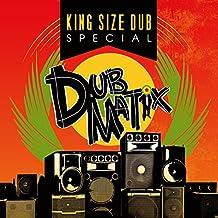 King Size Dub Special: Dubmatix