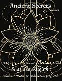 Ancient Secrets: Kashmir Shaivism Illness Cure Mantra & Mudra (Volume 1)
