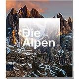 Die Alpen - Sehnsuchtsort, Heimatidyll, Naturlandschaft