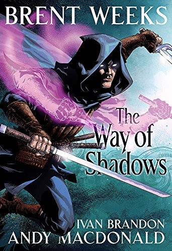 The Way Of Shadows: The Graphic Novel (Night Angel Trilogy)