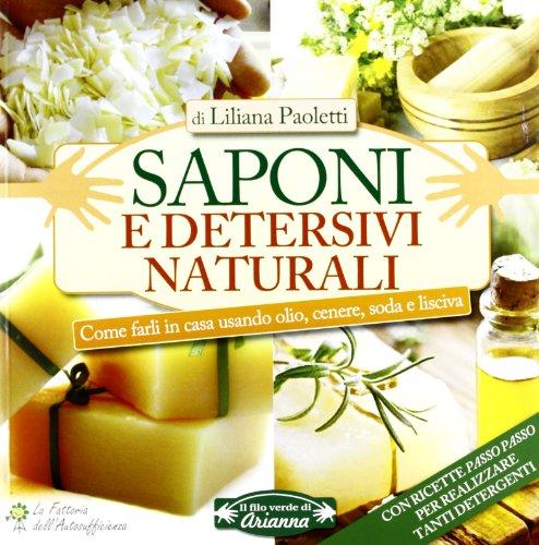 saponi-e-detersivi-naturali-come-farli-in-casa-usando-olio-cenere-soda-e-lisciva
