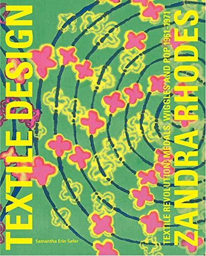 Zandra Rhodes: Textile Revolution: Textile Revolution: Medals, Wiggles and Pop 1961-1971 (Mode Kostüm Schmuck China)