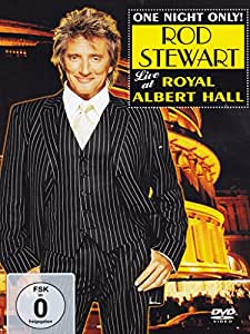 Rod Stewart : One Night Only ! (Live au Royal Albert Hall)