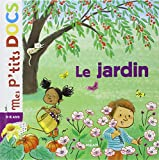 Mes Ptits Docs: Le Jardin