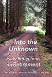 Into the Unknown:: early reflections on retirement
