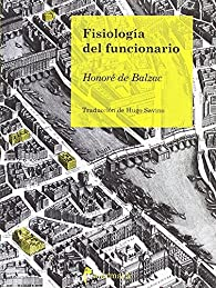 Fisiología del funcionario par Honoré de Balzac