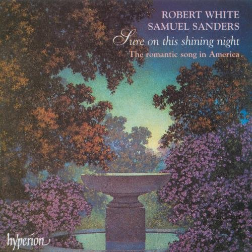 sure-on-this-shining-night-20th-century-romantic-songs-of-america-by-robert-white-1997-04-10
