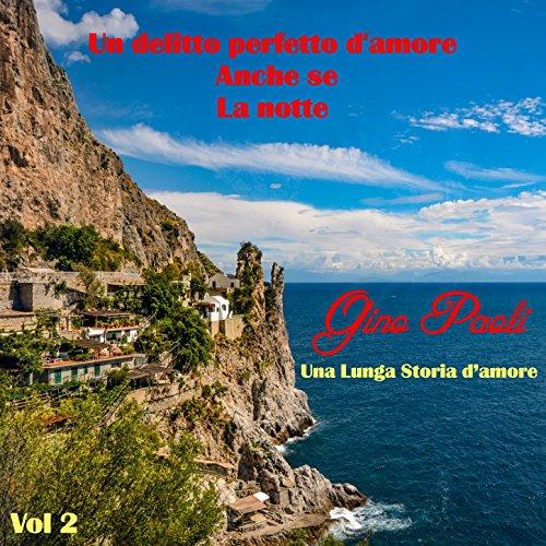 Una lunga storia d'amore, Vol. 2